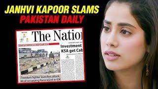 Janhvi Kapoor ANGRY On Pakistan Daily on Pulwama terror attack Headline