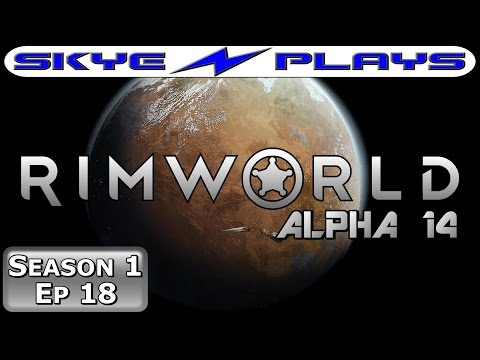 Rimworld S1E18 ►Going On The Offensive!◀ Let's Play/Gameplay/Tutorial