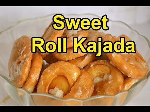 Sweet Roll Kajada | ஸ்வீட்  ரோல்  கஜடா | Sweet  kajada recipe | Snacks recipe