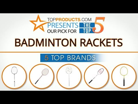 Best Badminton Racket Reviews 2017 – How to Choose the Best Badminton Racket