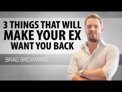 3 Things That Will Make Your Ex Want You Back (#2 is KEY)