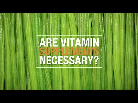 Are vitamin supplements necessary?