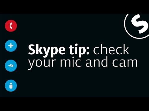 Skype Tip: Check Your Microphone & Web Camera - EASY TUTS