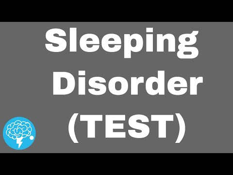 Do You Have A Sleeping Disorder? (TEST)