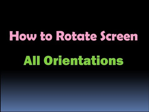 How to Rotate Screen (Change to any Orientation) [HD]