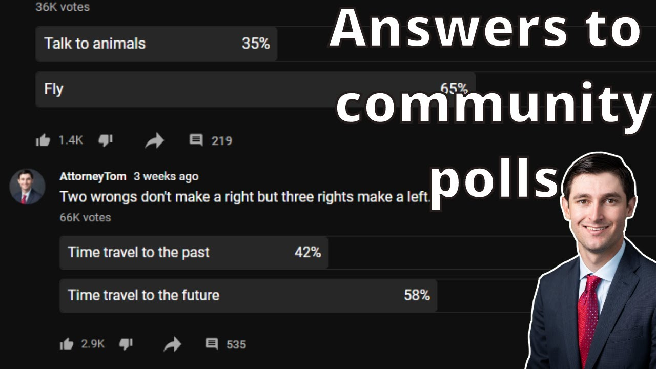 Explaining the answers to my dumb community polls.