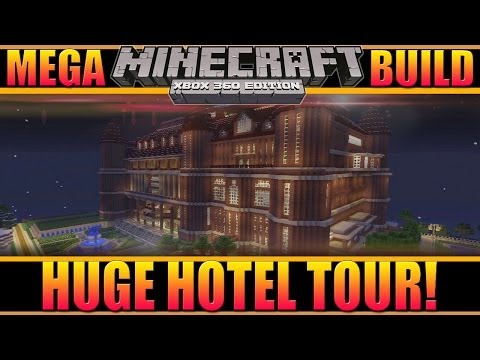 Minecraft - Xbox 360 Amazingly Huge Epic Hotel Tour w/Commentary!