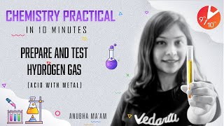 Prepare and Test Hydrogen Gas (Acid with Metal) 🧪 | Chemistry Practicals in 10 Minutes | Vedantu