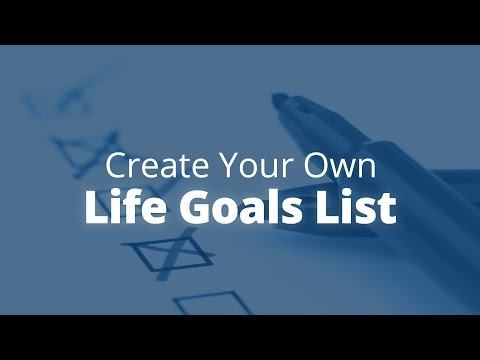 How to Create Your Own Life Goals List | Jack Canfield