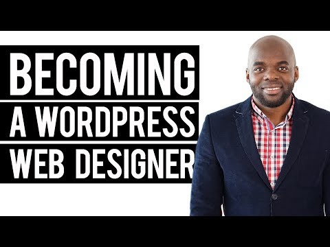 Becoming a WordPress Web Designer