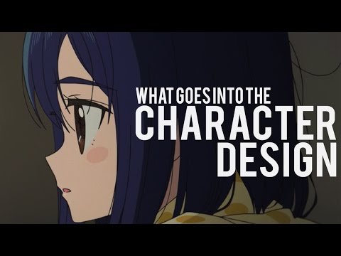 What Goes into the Character Design (in Anime)?