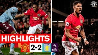 Highlights Manchester United 2 2 Aston Villa 201920 Premier League