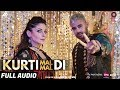 Kurti Mal Mal Di - Full Audio | Jaz Dhami Feat. Kanika Kapoor And Shortie | Tigerstyle