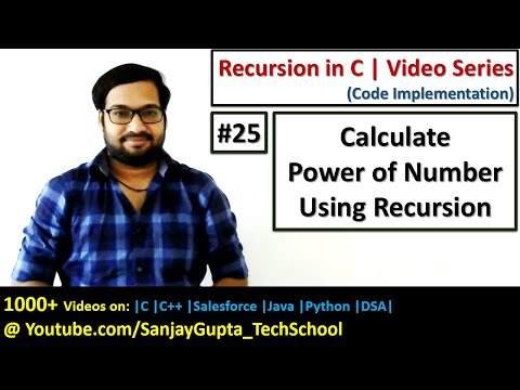 25 Recursion | How to calculate power of a number using recursion in C | by Sanjay Gupta