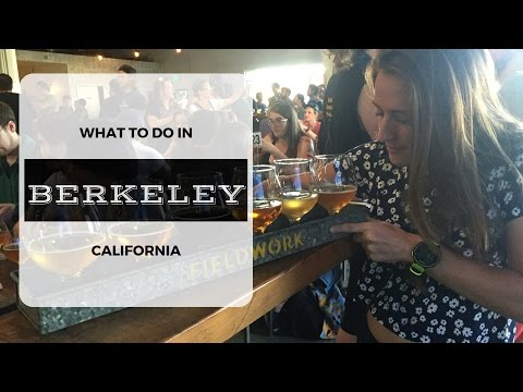 What to do in Berkeley California