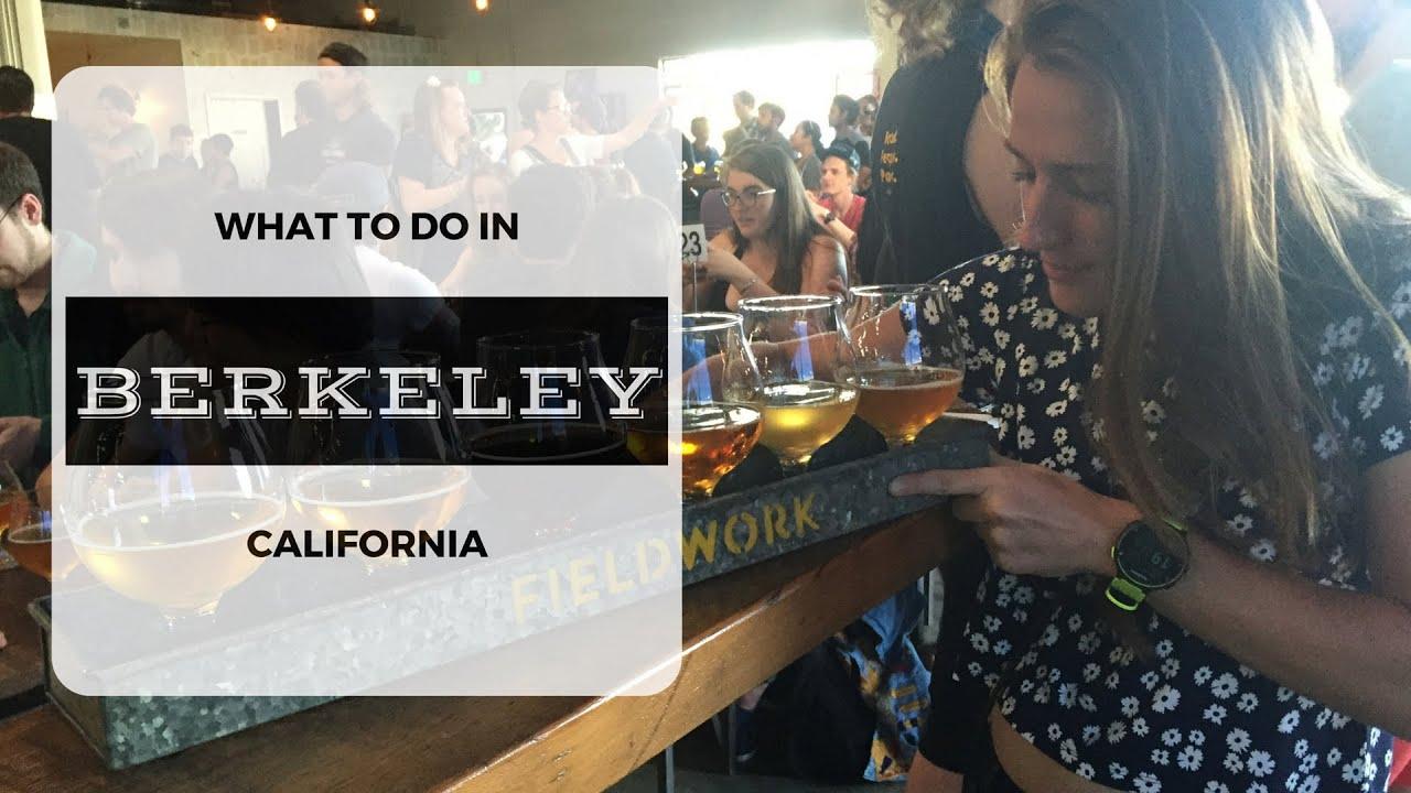 What to do in Berkeley California