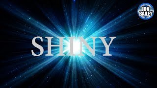 Download Shiny by Jon @EpicVoiceGuy Bailey Video