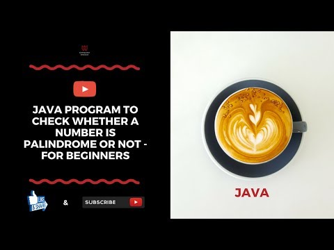 Java Program To Check Whether A Number Is Palindrome Or Not - For Beginners