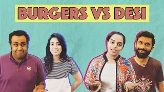 Desi vs Burgers   MangoBaaz
