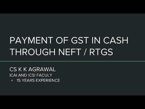 Best way to pay GST is through RTGS or NEFT