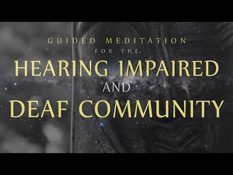 Guided Meditation for the Hearing Impaired & Deaf Community - Detachment from Over-Thinking