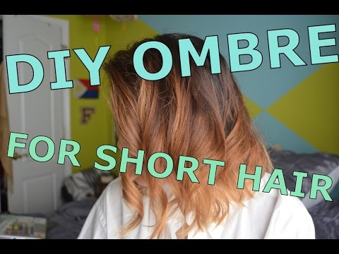 DIY Ombré for Short Hair!