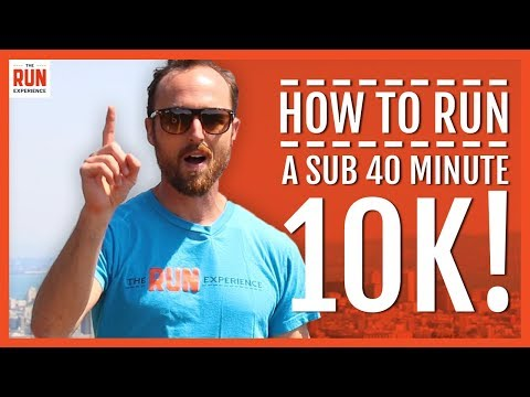 How To Run A Sub 40 Minute 10K