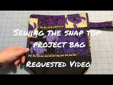New sock/shawl project bag with snap closure tutorial