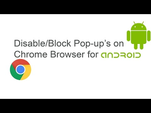 Disable/Block pop-ups on Android Chrome Browser