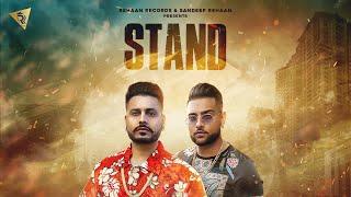 STAND (Full Video)  | Lavi Jandali Feat Karan Aujla | Deep jandu | Latest Punjabi Songs 2018