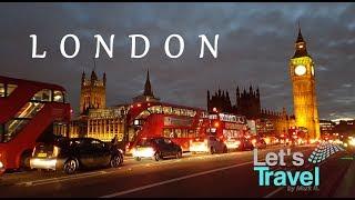London - City Tour 2017 (4K) | Let's Travel