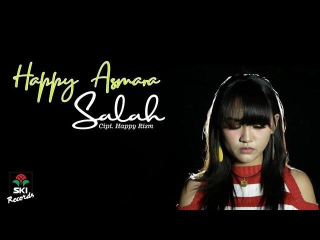 Download Happy Asmara - Salah  MP3 Gratis