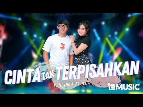 Download Lagu Yeni Inka Cinta Tak Terpisahkan ft. Ilux Mp3