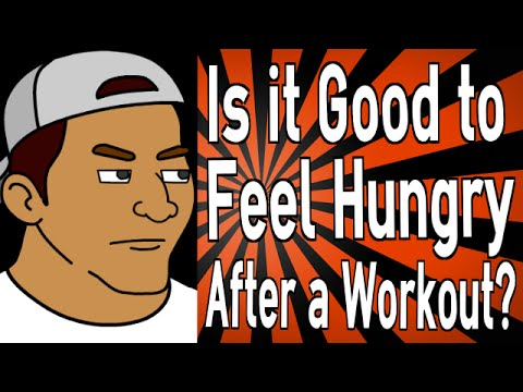 Is it Good to Feel Hungry After a Workout?
