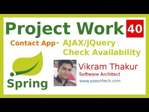 40 - Spring MVC - Project Work | Check Availability, AJAX/JQuery (Contact App) - By eZeon