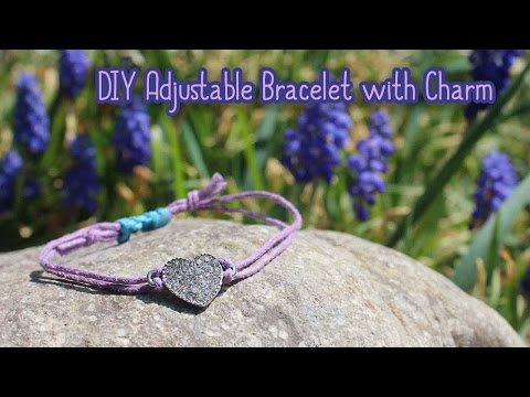 How To Make An Adjustable Bracelet with Charm