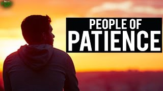 The People Of Patience - Emotional Recitation