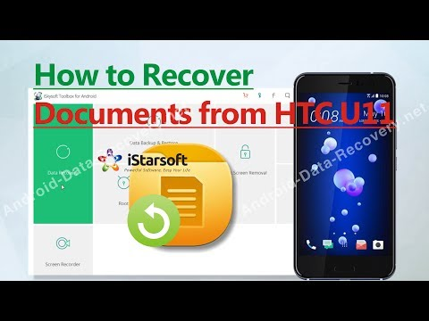 How to Recover Documents from HTC U11