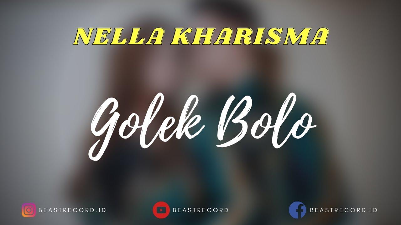 Nella Kharisma - Golek Bolo Tambah Konco Lirik | Golek Bolo Tambah Konco - Nella Kharisma Lyrics