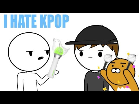 I HATE KPOP (The Annoying Person)