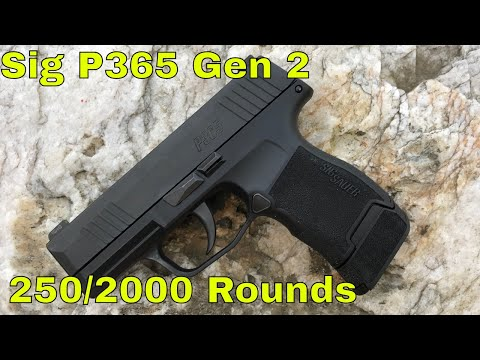 Sig P365 Gen 2: 250 of 2000 Rounds Update 1- Will it run?