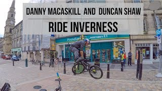 Danny Macaskill And Duncan Shaw Ride Inverness