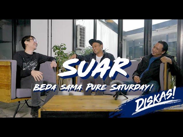 Download Diskas Episode 15 : SUAR - JANGAN SAMAIN DENGAN PURE SATURDAY! MP3 Gratis