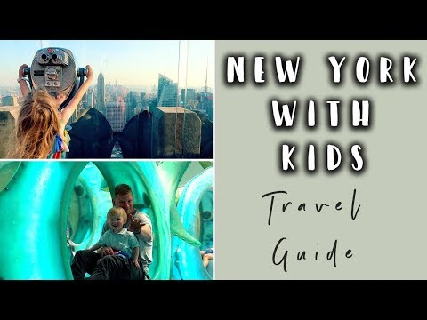 NEW YORK TRAVEL GUIDE WITH KIDS- PART 1- MANHATTAN
