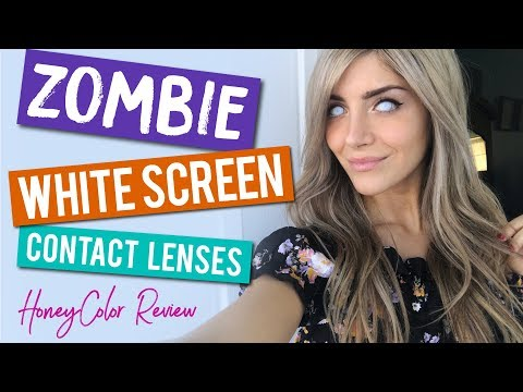 Zombie White Screen Lenses | HoneyColor Review