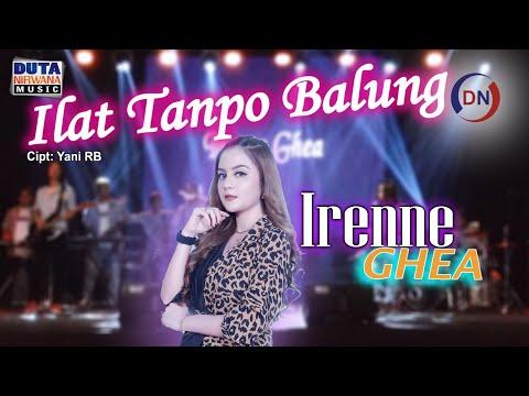Download Lagu Irenne Ghea Ilat Tanpo Balung Mp3