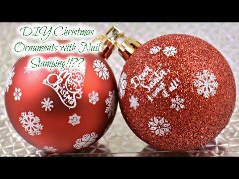 DIY Christmas Ornaments with Nail Stamping!!??