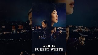Ash Is Purest White