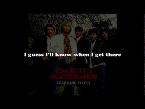 Tom Petty - Learning To Fly with lyrics