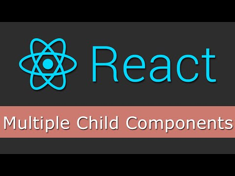 React JS Tutorials for Beginners - 10 - Multiple Child Components